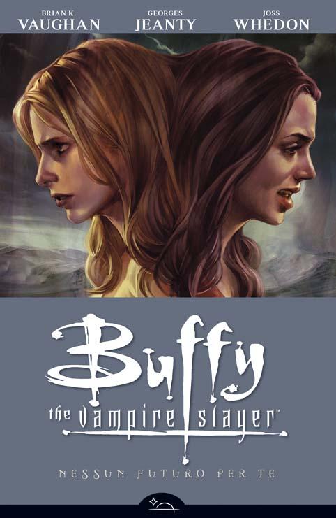 Copertina di Buffy - Nessun futuro per te.
