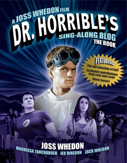 La copertina del libro di Dr. Horrible.