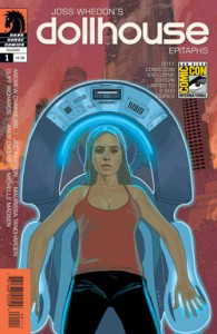 Dollhouse: Epitaphs #1 SDCC